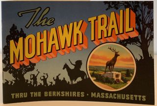 The Mohawk Trail, Thru the Berkshires, Massachusetts. CURT TEICH, INC CO