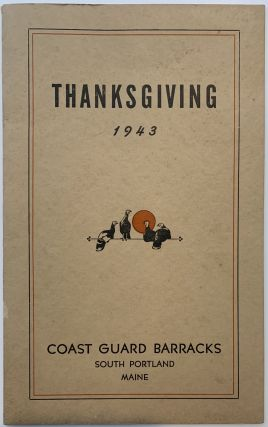 Thanksgiving 1943, Coast Guard Barracks, South Portland, Maine. COAST GUARD