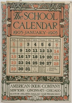 The School Calendar 1905. AMERICAN BOOK COMPANY