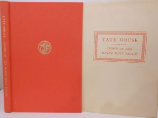 Tate House. Crown of the Maine Mast Trade. William David BARRY, Frances W. PEABODY