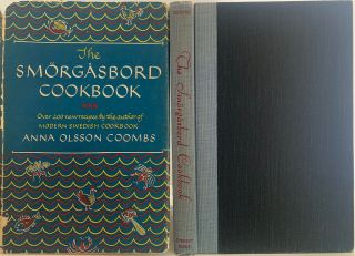 The Smorgasbord Cookbook, over 200 new recipes by the author of Modern Swedish Cookbook. Anna...