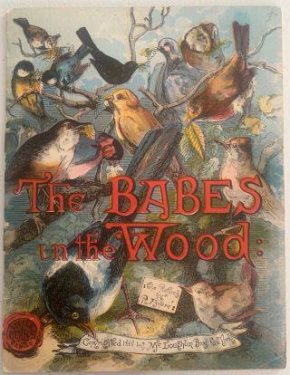 The Babes in the Wood, the Pictures by R. Andre, Little Folk Series