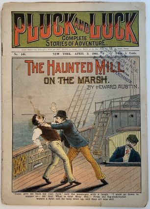 Pluck and Luck, Complete Stories of Adventure, April 3, 1901, No. 148; The Haunted Mill on the Marsh