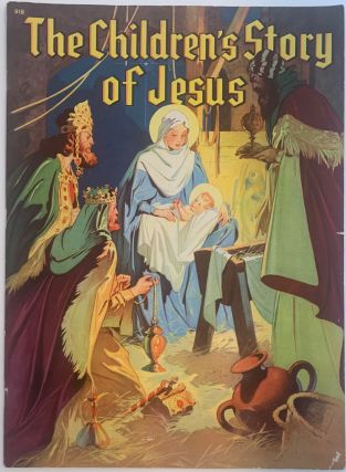 The Children's Story of Jesus, No. 918. ANONYMOUS