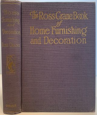 The Ross Crane Book of Home Furnishing and Decoration. Ross CRANE