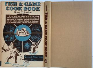 Fish and Game Cook Book. Harry T. BOTSFORD