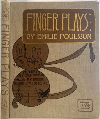 Finger Plays for Nursery and Kindergarten. Emilie POULSSON