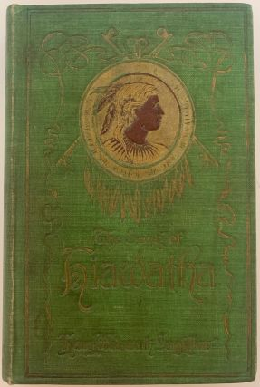 The Song of Hiawatha, with Illustrations. Henry Wadsworth LONGFELLOW