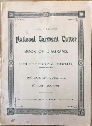 The National Garment Cutter Book of Diagrams. GOLDSBERRY, DORAN