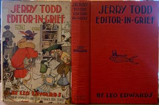 Jerry Todd, Editor-in-Grief. Leo EDWARDS