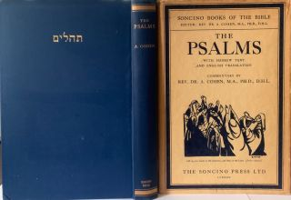 The Psalms; Hebrew Text & Englsh Translation with an Introduction and Commentary. The Rev. Dr. A....