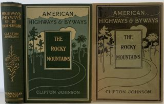 Highways and Byways of the Rocky Mountains. Clifton JOHNSON