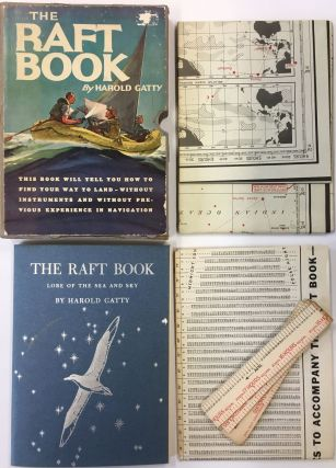 The Raft Book, Lore of the Sea and Sky. Harold GATTY