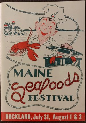 Maine Seafoods Festival, Rockland, July 31, August 1 & 2