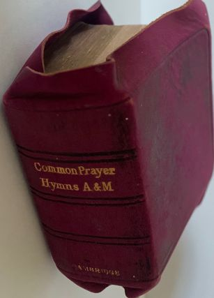 The Book of Common Prayer and Administration of the Holy Communion According to the Use of the...