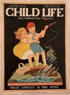 Child Life, The Children's Own Magazine, June 1931, Vol. X, Number VI. Marjorie BARROWS