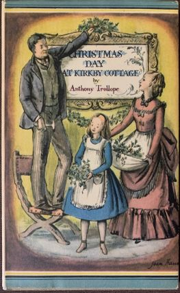 Christmas Day at Kirkby Cottage. Anthony TROLLOPE