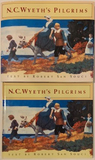N.C. Wyeth's Pilgrims. Robert SAN SOUCI, text