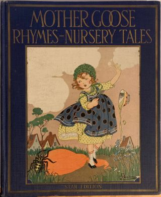 Mother Goose Rhymes and Nursery Tales. Watty PIPER