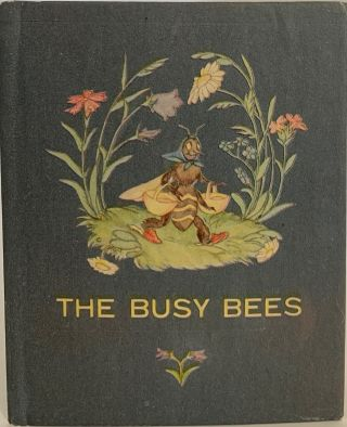 The Busy Bees. Ida BOHATTA-MORPURGO, English version June HEAD