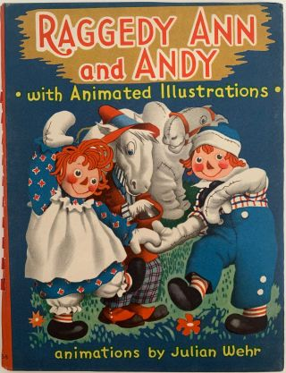 Raggedy Ann and Andy, with Animated Illustrations. Johnny GRUELLE