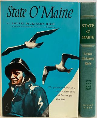State O' Maine. Louise Dickinson RICH