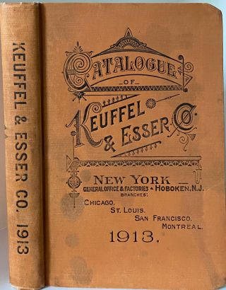 Catalogue of Keuffel & Esser Co., Manufacturers and Importers, Drawing Materials, Surveying...