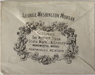 George Washington Morgan, Sculptor, The Merthyr Steam, Stone, Marble & Granite Monumental Works,...