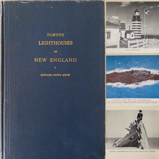 Famous New England Lighthouses. Edward Rowe SNOW