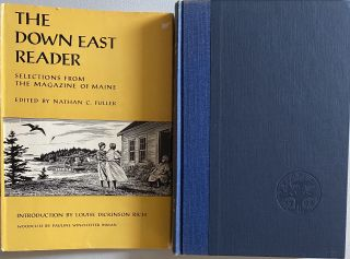 The Down East Reader, Selections from the Magazine of Maine. Nathan C. FULLER, introduction...