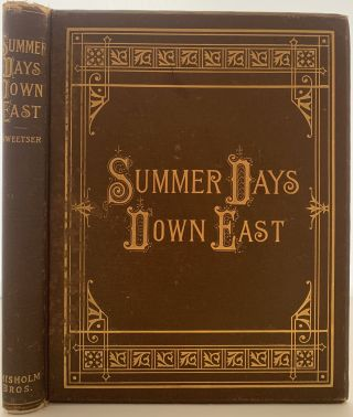 Summer Days Down East. M. F. SWEETSER, Moses Foster