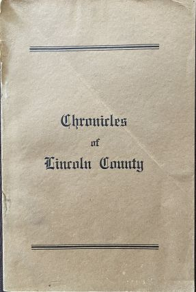 Chronicles of Lincoln County. R. B. FILLMORE