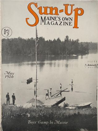 Sun-Up, Maine's Own Magazine, May 1926, No. 12, Vol. 2. Virginia L. GATES