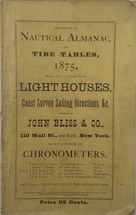 Abridgement of the Nautical Almanac, and Tide Tables, 1875, with a List of United States...