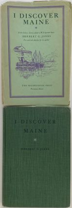 I Discover Maine, Little-known Stories about a Well-known State, Pen and Ink Sketches by the...