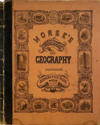 A System of Geography, for the Use of Schools. Illustrated with More Than Fifty Cerographic...