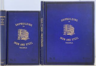 The Modern Practice of Shipbuilding in Iron and Steel, Collins' Advanced Science Series, Vol....