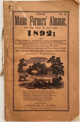 The Maine Farmers' Almanac for the Year of Our Lord 1892; It being BISSEXTILE or LEAP-YEAR, and...