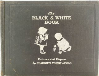 The Black and White Book. Charlotte Vimont ARNOLD
